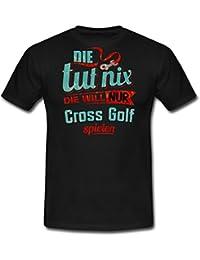 Die Tut Nix Die Will Nur Cross Golf RAHMENLOS Petrol Damen Sportart Sports Fun Design Shirt Männer T-Shirt von Spreadshirt®