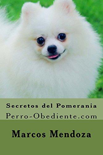 Secretos del Pomerania: Perro-Obediente.com