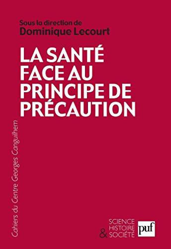 La santé face au principe de précaution (Science histoire et société) par Dominique Lecourt