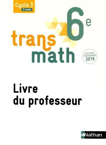 Transmath 6e : Livre du professeur