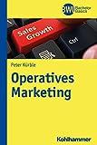 Operatives Marketing (BWL Bachelor Basics)