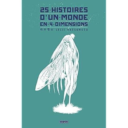 25 histoires d'un monde en 4 dimensions