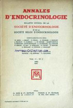 ANNALES D'ENDOCRINOLOGIE [No 2] du 01/01/1953 - M. ARON - J. BENOIT - R. COLLIN - R. COURRIER - J. DECOURT - J. DELARUE - G. DUBREUIL - L. DE GENNES - GILBERT-DREYFUS - H. HERMANN - JUSTIN-BESANCON - A. LACASSAGNE - GUY LAROCHE - R. LERICHE - ET. MAY - R. MORICARD - CH. RICHET - P. SAINTON - H. SIMONNET - H. STEVENIN - J. VARANGOT - GUY LAROCHE - ET. BOMPARD - A. SOULAIRAC.