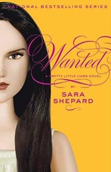 Pretty Little Liars #8: Wanted par [Shepard, Sara]
