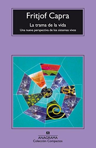 La trama de la vida (Compactos Anagrama) por Fritjof Capra