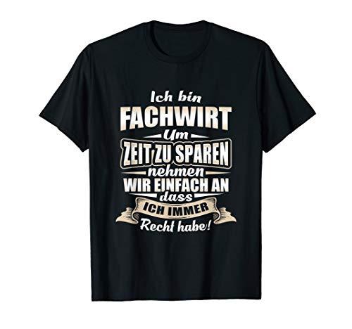 Herren T-Shirt Fachwirt - Geschenk Betriebswirt BWL Beruf Spruch