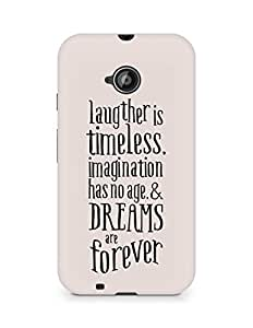 AMEZ laughter is timeless imagination has no age and dreams are forever Back Cover For Motorola Moto E2
