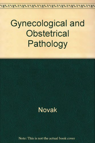 Gynecological and Obstetrical Pathology