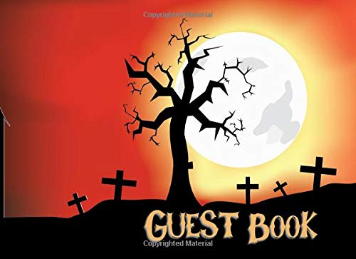 (Guest Book: Not just for Halloween! Sign-in Guest Registry Book For Spooky Parties And Meetups (Spooky Events Books, Band 1))
