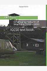 Changing Nature of Warfare 1918 - 2011: IGCSE text book. Paperback