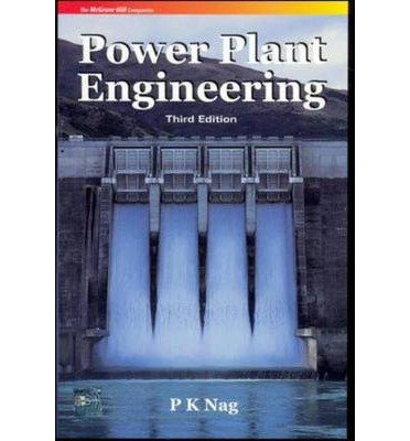 [(Power Plant Engineering)] [ By (author) P. Nag ] [October, 2007]