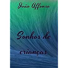 Sonhos de crianças (Portuguese Edition)