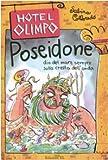 Poseidone : dio del mare sempre sulla cresta dell'onda