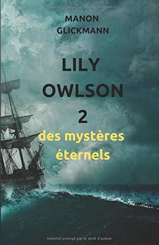 Lily Owlson 2: des mystères éternels por Manon Glickmann