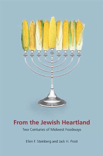 From The Jewish Heartland Two Centuries Of Midwest Foodways Heartland Foodways