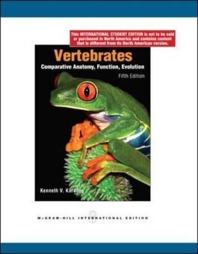 Vertebrates: Comparative Anatomy, Function, Evolution by Kenneth V. Kardong (2008-10-01)