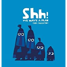 Shh! We Have a Plan-