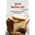 Petit livre de - Spécial machine à pain