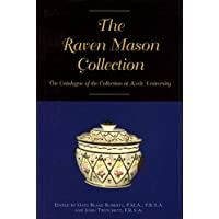 The Raven Mason Collection: A Catalogue of the Collection at