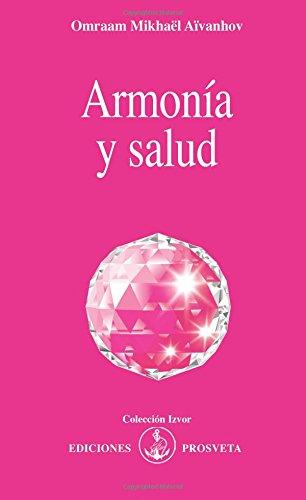 ARMONÍA Y SALUD por OMRAAM MIKHAEL AIVANHOV