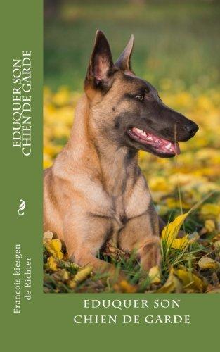 eduquer son chien de garde