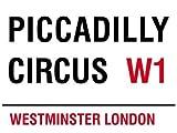 MIN90541 LONDRA PICCADILLY CIRCUS W1-TARGA IN METALLO CON PUBBLICITÀ WALL SIGNS