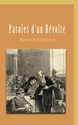 Paroles d' un révolté Kropotkine