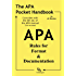 The APA Pocket Handbook: Rules for Format & Documentation [Conforms to 6th Edition APA] (English Edition)