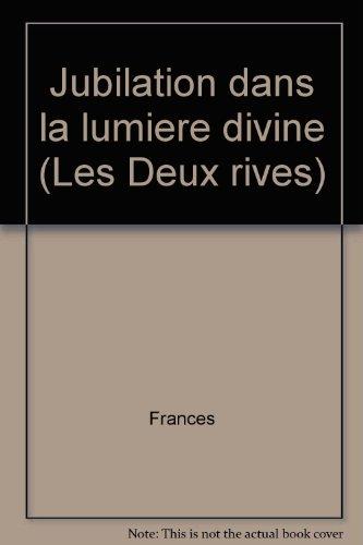 Jubilation dans la lumire divine, Franoise Romaine, 1384-1440