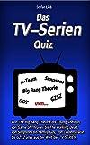 Das TV – Serien Quiz: Von The Big Bang Theorie bis Young Sheldon, von Game of Thrones bis The Walking Dead, von Simpsons bis Family Guy, von Lindenstraße bis GZSZ alles aus der Welt der TV-SERIEN.