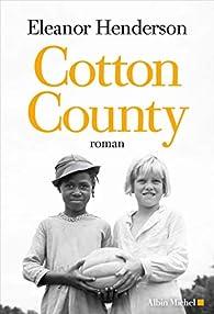 Cotton County par Eleanor Henderson