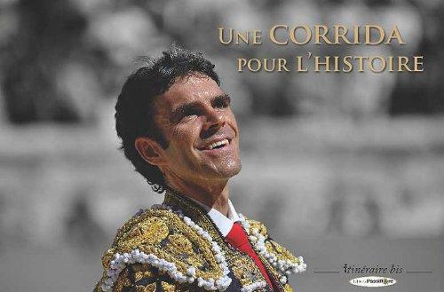 Une corrida pour l'histoire par Laurent Deloye