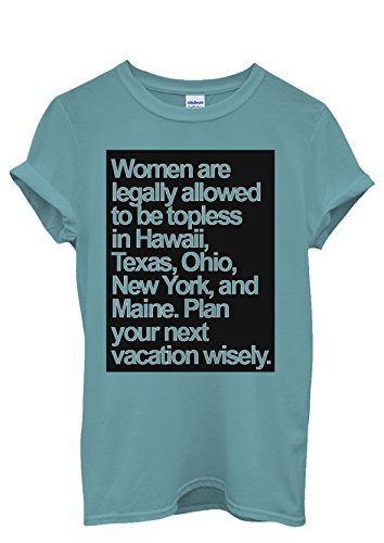 Topless Naked Women Allowed Holiday Quote Men Women Damen Herren Unisex Top T Shirt Licht Blau