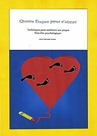 Quatre Étapes pour s'aimer par Laura Pedrinelli Carrara