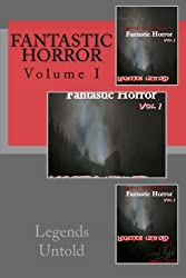 Fantastic Horror: Legends Untold: Volume 1