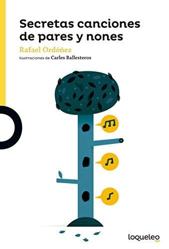Secretas canciones de pares y nones por Rafael Ordóñez Cuadrado