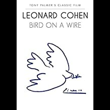 Leonard Cohen - Bird On A Wire SPECIAL EDITION