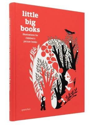 [Little Big Books: Illustration for Children's Picture Books] (By: Robert Klanten) [published: September, 2012]
