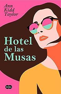 Hotel de las Musas par Ann Kidd Taylor