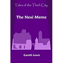 The Nexi Meme (Tales of the Thief-City Book 12)