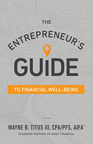 WAYNE TITUS CPA - The Entrepreneur's Guide to Financial Well-Being