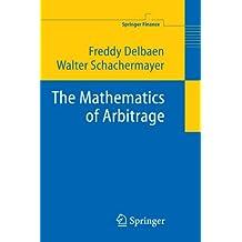The Mathematics of Arbitrage (Springer Finance)