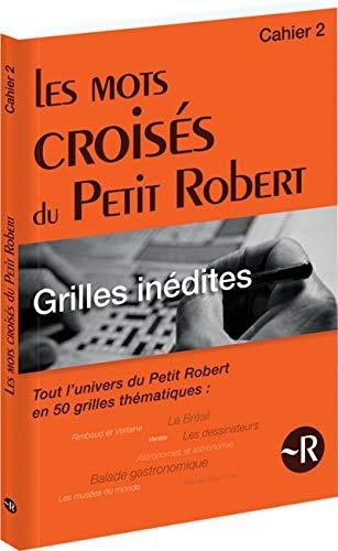 Les mots croisés du Petit Robert - Tome 2 (02)