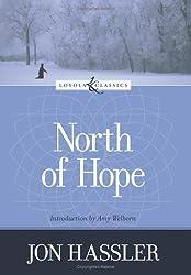 North of Hope (Loyola Classics) by Jon Hassler (2006-03-01)