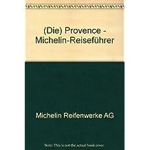 (Die) Provence - Michelin-Reiseführer