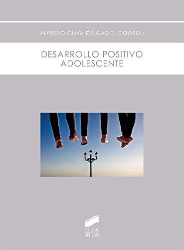 Descargar Libro Desarrollo positivo adolescente (Psicología) de Alfredo (coordinador) Oliva Delgado
