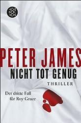 Nicht tot genug: Thriller (Detective Superintendent Roy Grace 3)