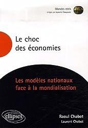 Le choc des économies : Les modèles nationaux face à la mondialisation