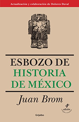 Esbozo de historia de México por Juan Brom