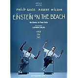 Glass : Einstein on the Beach, opéra. Davis, Moran, Silverman, Riesman, Wilson, Childs.